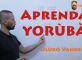 Aprenda Idioma Yorùbá - Aula em Vídeo